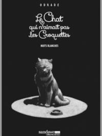 Le Chat qui n'aimait pas les croquettes