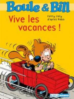 Boule et Bill - Vive les vacances !